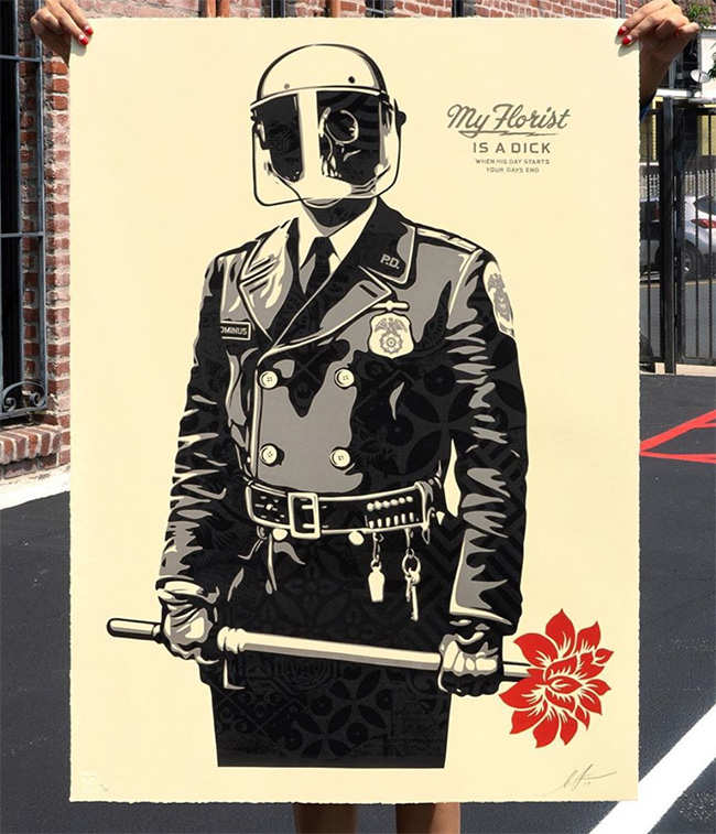 My Florist is a Dick new print by Shepard Fairey